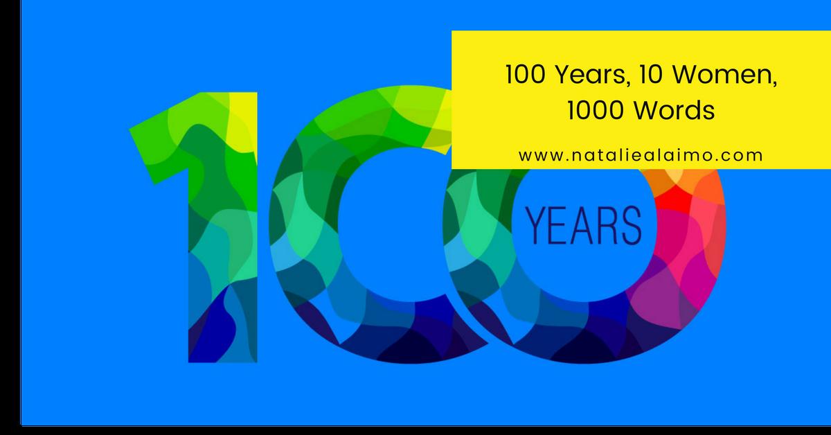 100 YEARS, 10 WOMEN, 1000 WORDS